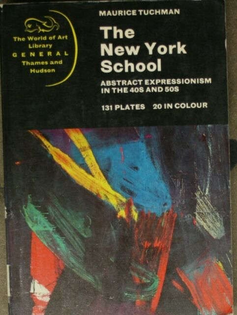 The New York School (World of Art), Tuchman, Maurice, Very Good Book