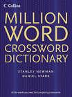 Collins Million Word Crossword Dictionary by Stanley Newman, Daniel Stark (Hardback, 2005)