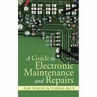 a Guide to Electronic Maintenance and Repairs 9781482890464 Paperback