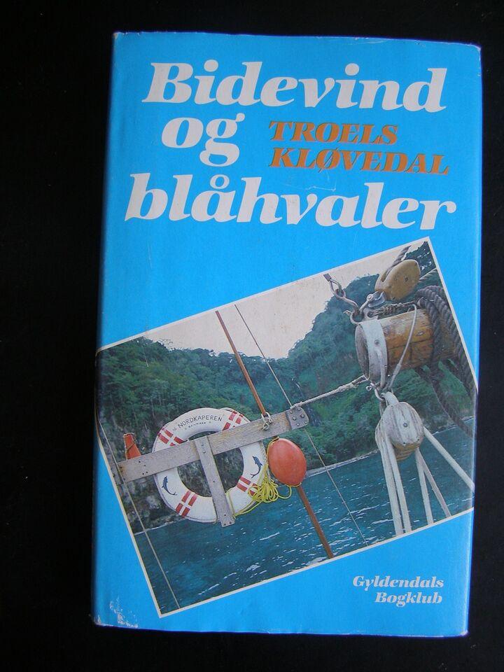 Bidevind og blåhvaler, Kløvedal, Troels