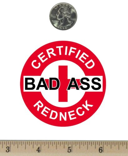 "2 ¾ "" Round Refrigerator Fridge Magnet Certified Bad Ass Redneck Red RM079"