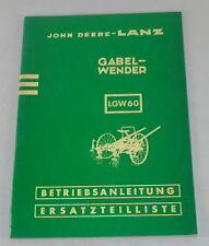 Betriebsanleitung + Teilekatalog John Deere Lanz Gabelwender LGW 60 Stand 2/1960