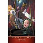 The Christmas Doll by Diane A Casten (Paperback / softback, 2012)