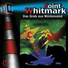 Point Whitmark 07. Das Grab aus Wüstensand von Bob Lexington (2007)