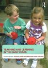 Teaching and Learning in the Early Years by Taylor & Francis Ltd (Paperback, 2015)