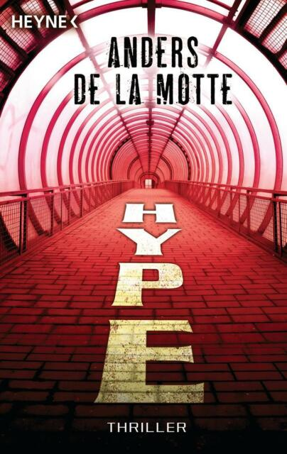 Hype - Thriller von Anders de LaMotte (2012, Taschenbuch) UNGELESEN