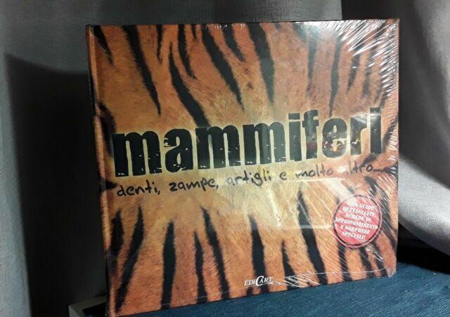 """Libro per bambini """"Mammiferi. Denti,zampe,artigli e molto altro"""" 2011, """"EdiCart"""""""