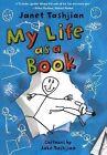 My Life as a Book by Janet Tashjian (Hardback, 2011)