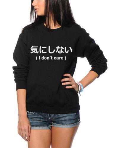 Japanese Writing Funny Youth /& Womens Sweatshirt I Don/'t Care
