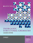 Inorganic Structural Chemistry by Ulrich Muller (Paperback, 2006)