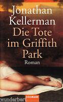 *~ Die TOTE im GRIFFITH Park - Jonathan KELLERMAN  tb  (2002)
