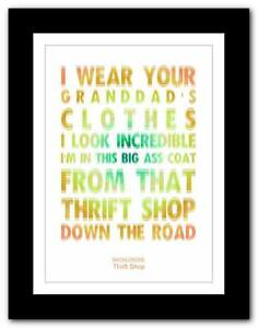 Details about ❤ MACKLEMORE Thrift Shop ❤ song lyrics typography poster art  print - A1 A2 A3