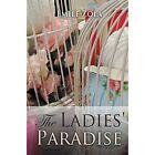 The Ladies' Paradise by Emile Zola (Paperback / softback, 2013)