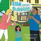 Ella and Her Bubbles by Daneace Terry Jeffery, Daneace Terry (Paperback / softback, 2014)