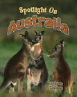 Spotlight on Australia by Bobbie Kalman (Paperback, 2008)