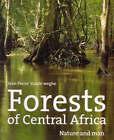 Forests of Central Africa by J. P. Vande Weghe (Hardback, 2004)
