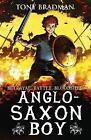 Anglo-Saxon Boy by Tony Bradman (Paperback, 2017)