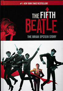 """THE BEATLES """"THE FIFTH BEATLE: THE BRIAN EPSTEIN STORY"""" HARDCOVER EDITION"""