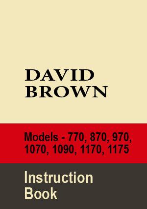 1070 DAVID BROWN 770 1090 1175 TRACTOR WORKSHOP MANUAL 870 1170 970