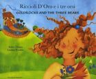 Goldilocks and the Three Bears in Italian and English by Kate Clynes (Paperback, 2003)