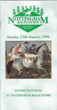 Racecard - Nottingham 25th August 1996 Second August Meeting