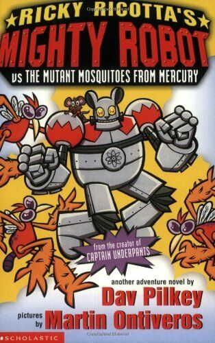 Ricky Ricotta's Mighty Robot vs The Mutant Mosquitoes from Mercury: Bk. 2,Dav P