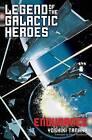 Legend of the Galactic Heroes: Endurance by Yoshiki Tanaka (Paperback, 2016)