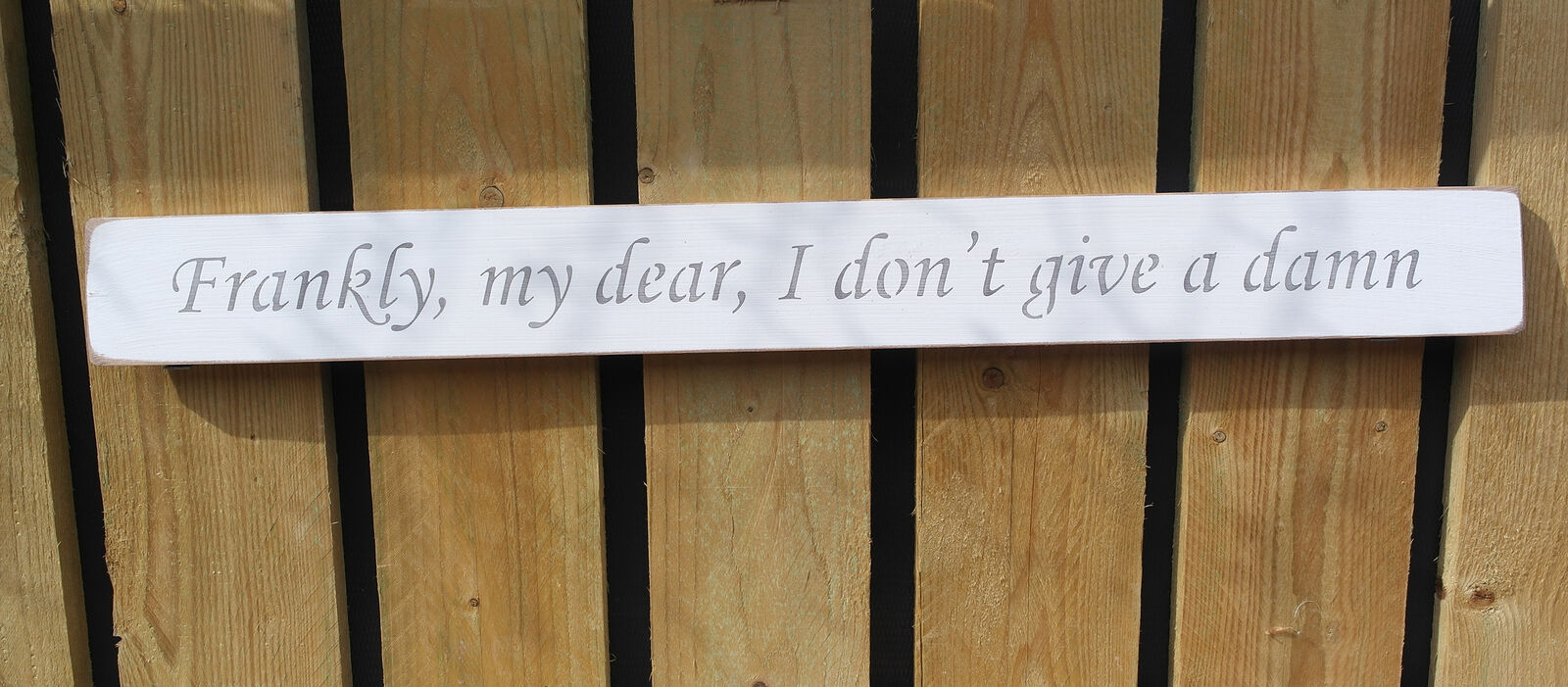 British handmade wooden sign Frankly my dear I dont give a damn