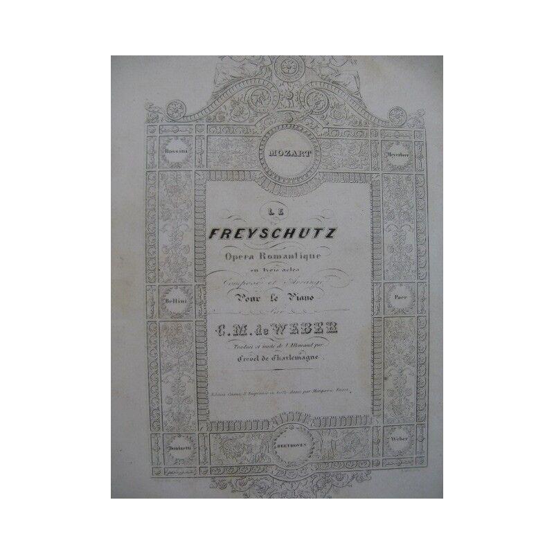 WEBER die freyschutz Opéra Chant Piano 19 Partitur sheet music score