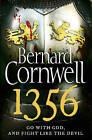 1356 by Bernard Cornwell (Paperback, 2013)
