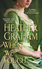 When We Touch by Heather Graham (Paperback, 2016)