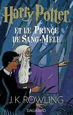 Harry Potter T 6 Harry Potter Et Le Prince De Sang Mele J K Rowling