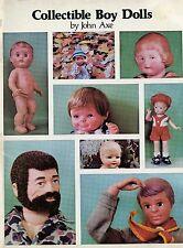 Vintage Boy Dolls - Effanbee Kestner Marseille Kewpie Ideal Etc. / Scarce Book