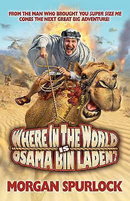 1 of 1 - Where in the World is Osama bin Laden?, Morgan Spurlock, New Book