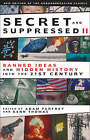 Secret and Suppressed: Banned Ideas and Hidden History into the 21st Century: v. 2 by Adam Parfrey, Kenn Thomas (Paperback, 2008)
