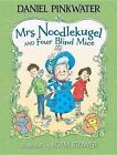Mrs. Noodlekugel and Four Blind Mice by Daniel Manus Pinkwater (Hardback, 2013)