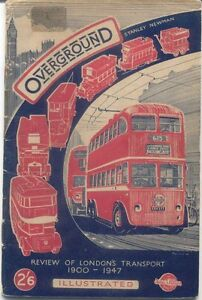 Overground-Review-of-London-039-s-Transport-1900-1947-by-Stanley-Newman