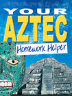 Your Aztec Homework Helper by Octopus Publishing Group (Paperback, 2004)