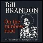 Bill Brandon - On the Rainbow Road (2008)