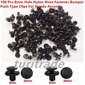 New 100Pcs 8mm Hole Nylon Rivet Fastener Bumper Push Type Clips For Honda Accord