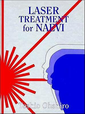 Laser Treatment for Naevi by Ohshiro, T. -ExLibrary