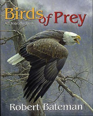Birds of Prey : An Introduction by Robert Bateman, Nancy Kovacs-ExLibrary