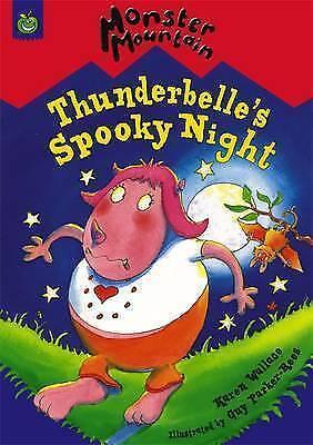 1 of 1 - Wallace, Karen, Thunderbelle's Spooky Night (Monster Mountain), Very Good Book