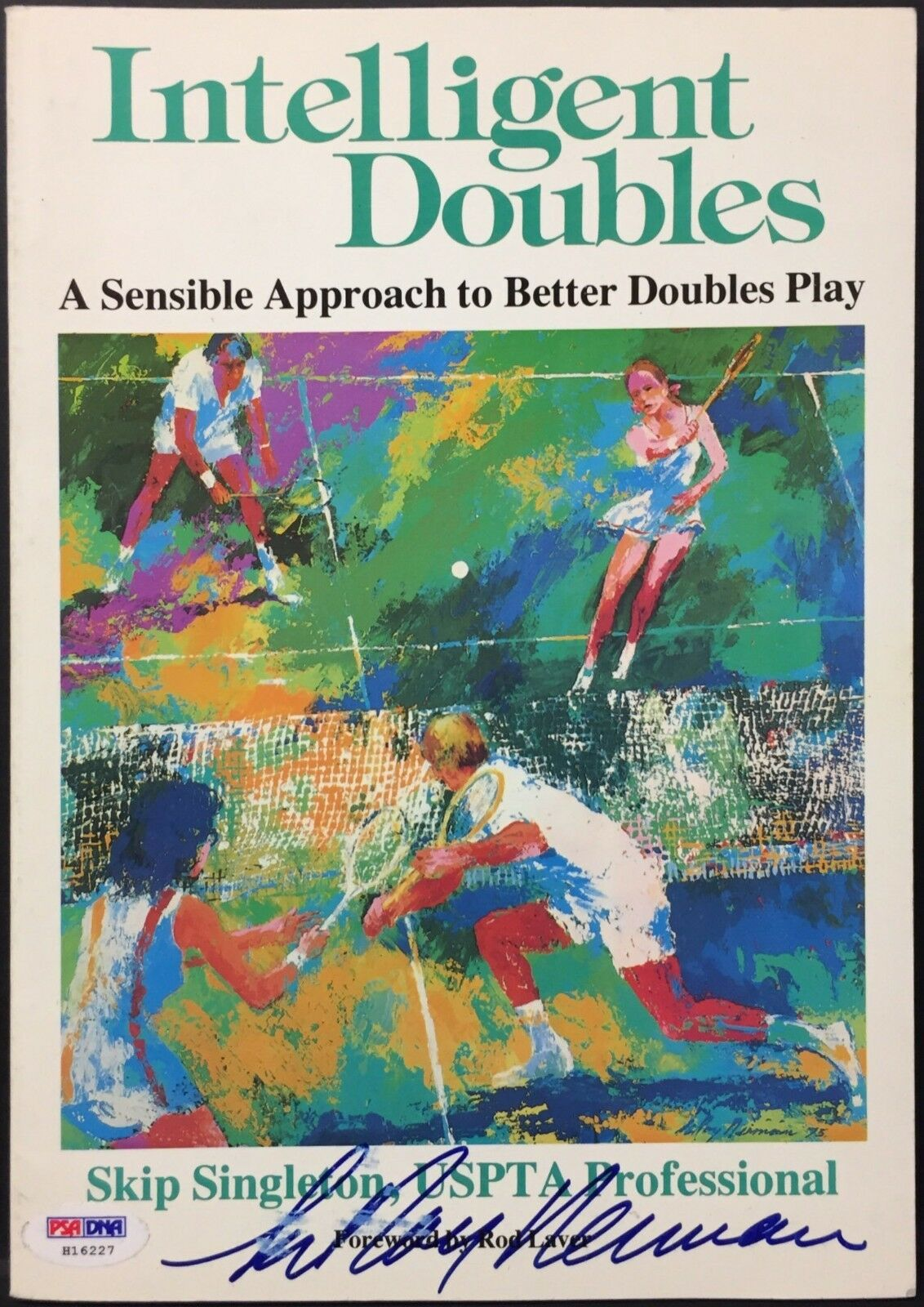 LeRoy Neiman Signed Intelligent Doubles Tennis Art Softcover Book PSA H16227