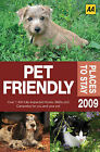 Pet Friendly Places to Stay: 2009 by AA Publishing (Paperback, 2008)