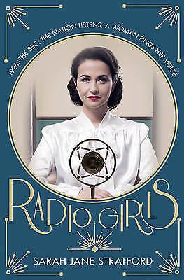 1 of 1 - Radio Girls By Sarah-Jane Stratford NEW (Paperback) Book