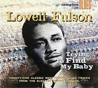 Trying to Find My Baby [Digipak] by Lowell Fulson (CD, Aug-2004, Snapper)