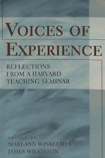 Voices of Experience: Reflections from a Harvard Teaching Seminar-ExLibrary