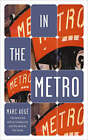 In the Metro by Marc Auge (Paperback, 2002)