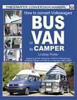 How to Convert Volkswagen Bus or Van to Camper by Lindsay Porter (Paperback, 2004)
